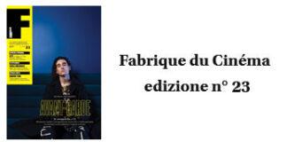Fabrique du Cinema - Cover 23 - www.fabriqueducinema.it