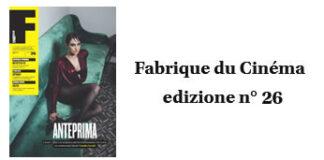 Fabrique du Cinema - Cover 26 - www.fabriqueducinema.it