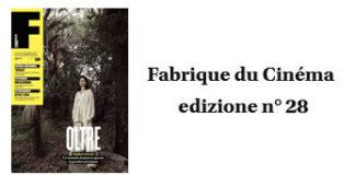 Fabrique du Cinema - Cover 28 - www.fabriqueducinema.it