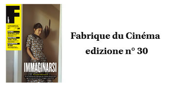 Fabrique du Cinema - Cover 30 - www.fabriqueducinema.it
